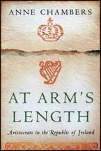 AT ARMS LENGTH Aristocrats in the Republic of Ireland