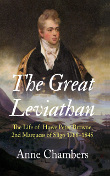 The Great Leviathan The Life of Howe Peter Browne, 2nd Marquess of Sligo 1788-1845, by Author Anne Chambers